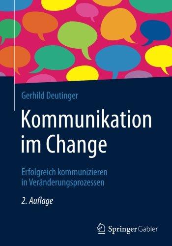 kommunikation-im-change-erfolgreich-kommunizieren-in-vernderungsprozessen