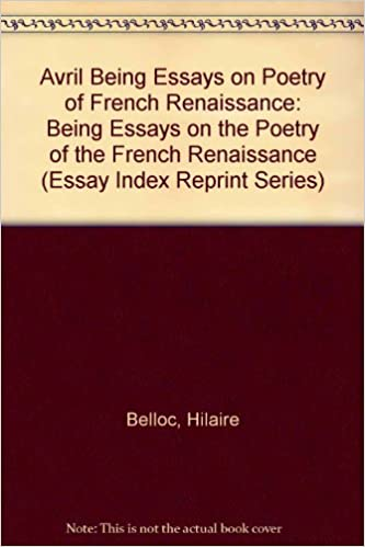 Business Cycle Essay Amazoncom Avril Being Essays On Poetry Of French Renaissance Being Essays  On The Poetry Of The French Renaissance Essay Index Reprint Series  How To Stay Healthy Essay also Persuasive Essay Ideas For High School Amazoncom Avril Being Essays On Poetry Of French Renaissance  Apa Essay Papers