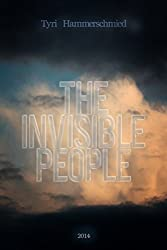 The Invisible People (English Edition)