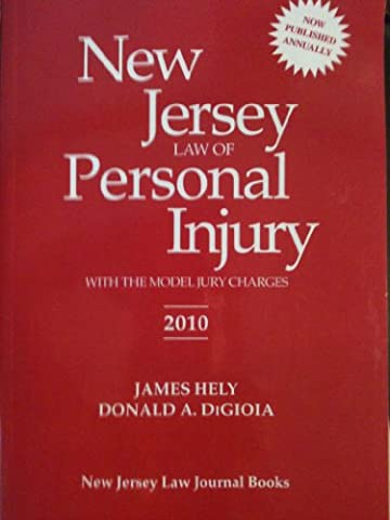 New Jersey law of personal injury: With the model jury charges (Jury Charge)