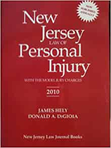 New Jersey law of personal injury: With the model jury