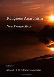 Religious Anarchism: New Perspectives