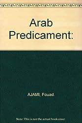Arab Predicament:
