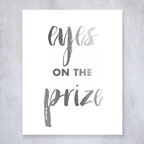 eyes-on-the-prize-silver-foil-decor-wall-art-print-work-inspirational-motivational-quote-metallic-po