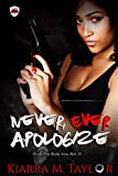 Download Never, Ever Apologize (Escape From Reality Series Book 18) in PDF ePUB Free Online