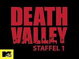 Death Valley - Staffel 1