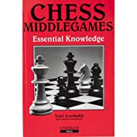 Chess Middlegames Essential Knowledge (Cadogan Chess Books)