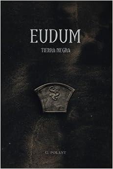 Descarga gratuita de audiolibros en línea para iPod «Eudum: Tierra Negra: Volume 1»