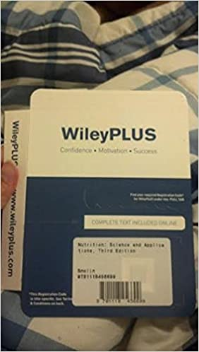 Wileyplus Access Code Nutrition Science And Applications 3rd Edition Lori A Smolin And Mary B Grosvenor 9781118456699 Amazon Com Books
