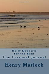 Daily Deposits for the Soul: The Personal Journal