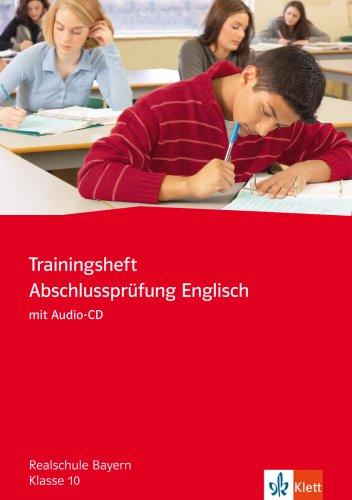 Red Line New - Trainingshefte / Abschlussprüfung Englisch mit Audio-CD 10. Klasse: Realschule Bayern
