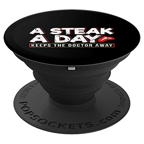 A Steak A Day Carnivore Diet Anti-Vegan Anti-Vegetarian  PopSockets Grip and Stand for Phones and Tablets