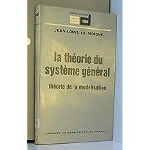 La théorie du système général
