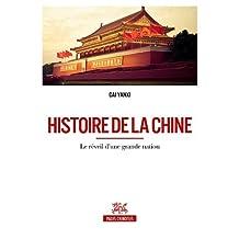 Histoire de la Chine le Réveil d'Une Grande Nation