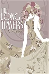 The Long-Timers Paperback