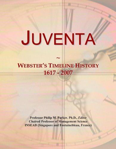 Juventa: Webster's Timeline History, 1617 - 2007