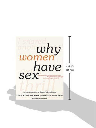 Why Women Have Sex: Understanding Sexual Motivations---From Adventure to Revenge (and Everything in Between)