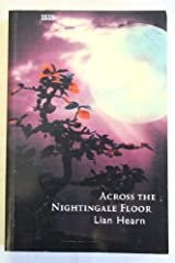 Title: Across The Nightingale Floor Author(s): Lian Hearn ISBN:  0 7531 6836 7 / 978 0 7531 6836 3 (UK Edition) Publisher: ISIS