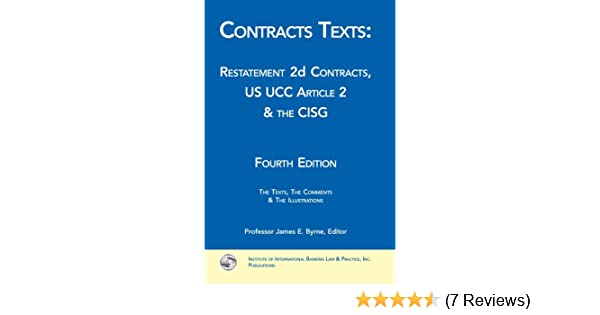 Contracts texts restatement 2d contracts ucc article 2 the cisg contracts texts restatement 2d contracts ucc article 2 the cisg professor james e byrne 9781888870466 amazon books fandeluxe Image collections