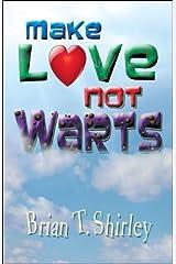 Make Love Not Warts