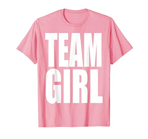 Team Girl Baby Shower Gender Reveal Party Pink T Shirt