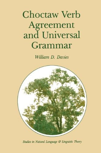 Choctaw Verb Agreement and Universal Grammar (Studies in Natural Language and Linguistic Theory) Pdf