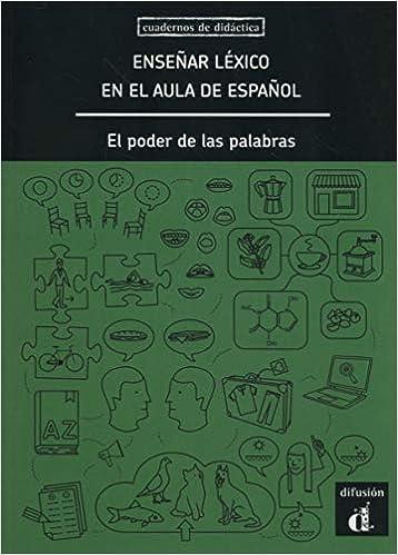 Enseñar léxico en ele aula de español: El poder de las palabras: Amazon.es: Paz Battaner, Francisco Herrera, Marta Higueras, Ernesto Martín Peris, ...