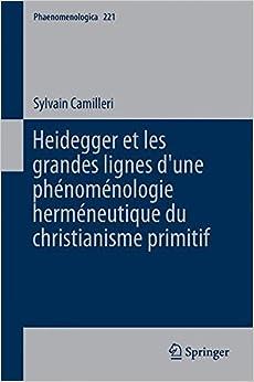 Book Heidegger et les grandes lignes d'une phénoménologie herméneutique du christianisme primitif (Phaenomenologica)