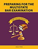 Preparing for the Multistate Bar Examination, Volume III: An Outline of Every MBE Topic and Subtopic