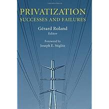 Privatization: Successes and Failures