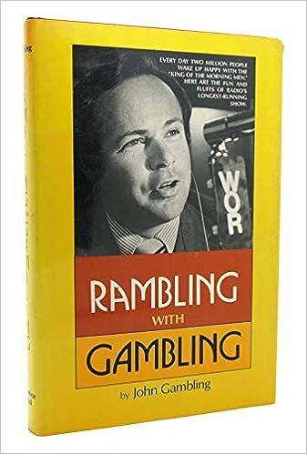 rambling and gambling