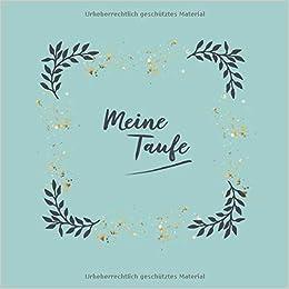 Amazoncom Meine Taufe Gästealbum Zur Erinnerung An Meinen