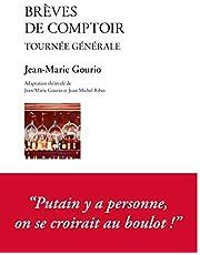 Brèves de comptoir. Tournée générale (French Edition)