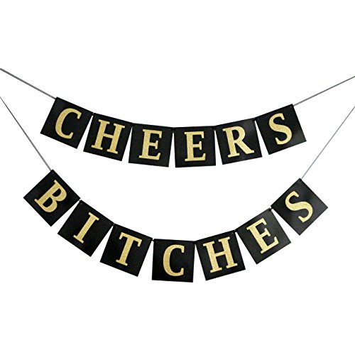 Gold Glitter Cheers Bitches Banner - Bachelorette Party Decoration - Bridal Shower Engagement Wedding Birthday Party Favors - No Assembly Required -
