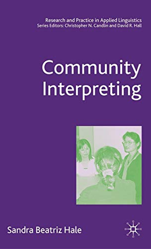 Community Interpreting (Research and Practice in Applied Linguistics)