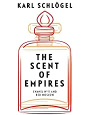 The Scent of Empires: Chanel No. 5 and Red Moscow