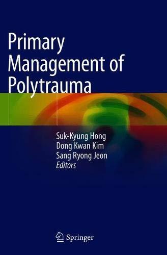 B.e.s.t Primary Management of Polytrauma [E.P.U.B]