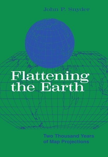Flattening the Earth: Two Thousand Years of Map Projections