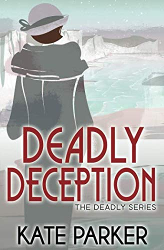 Deadly Deception (The Deadly Series)