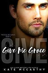 Give Me Grace