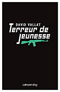 Terreur de jeunesse par David Vallat