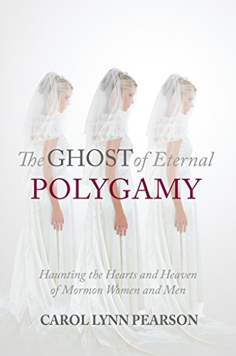The Ghost of Eternal Polygamy: Haunting the Hearts and Heaven of Mormon Women and Men (Man With Woman In The Missionary Position)
