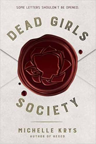 Dead Girls Society by Michelle Krys | November New Release Books