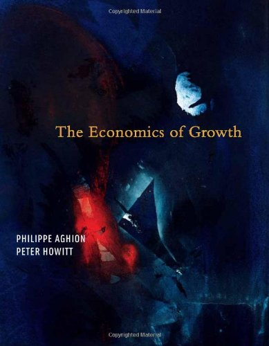 The Economics Of Growth (MIT Press)