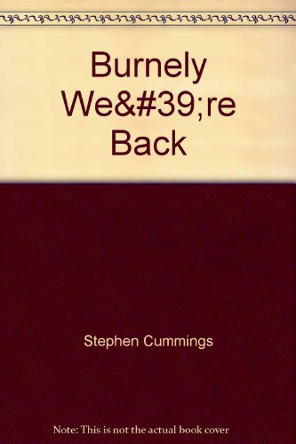 Burnely We39;re Back