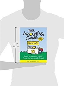 The Accounting Game: Basic Accounting Fresh from the Lemonade Stand by Sourcebooks, Inc.