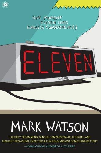 Eleven: A Novel