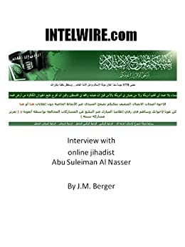 INTELWIRE Interview with Abu Suleiman Al Nasser by [Berger, J.M. ]