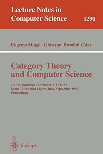 Category Theory and Computer Science: 7th International Conference, CTCS'97, Santa Margherita Ligure Italy, September 4-