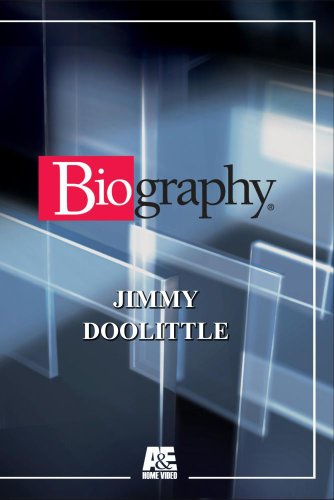 Biography - Jimmy Doolittle (Doolittle Gardens)